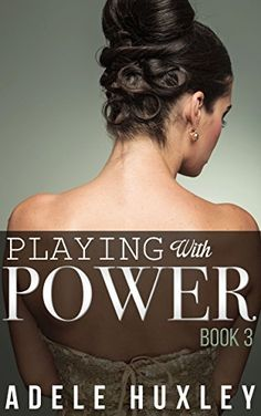 Playing with Power - Book 3: New Adult Romance, http://www.amazon.com/dp/B00M8SIVDU/ref=cm_sw_r_pi_awdm_c1Qtvb0E17HJ7