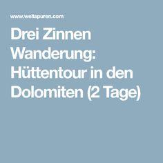 Drei Zinnen Wanderung: Hüttentour in den Dolomiten (2 Tage)
