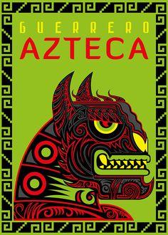 """Adrian Acosta Meza """"adriarte""""                             GUERRERO AZTECA 3"""