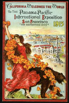 EVENT: Postcard from the Panama-Pacific Exposition in San Francisco, California. The exposition was intended to illustrate the function and administrative faculty of the Government of the United States and to demonstrate the nature and growth of its institutions.