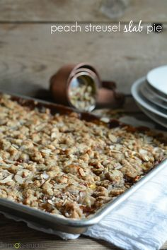 Peach Streusel Slab Pie - the easiest way to make a pie!  With a scoop of vanilla ice cream?  Y-U-M!!