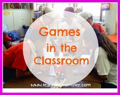 Games in the Classroom - What a great way to teach, and there is a freebie too!