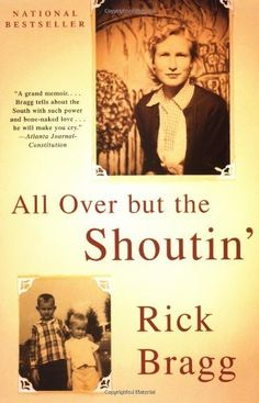 All over but the Shoutin' by Rick Bragg, http://www.amazon.com/dp/0679774025/ref=cm_sw_r_pi_dp_aoFPpb1QH9T1C