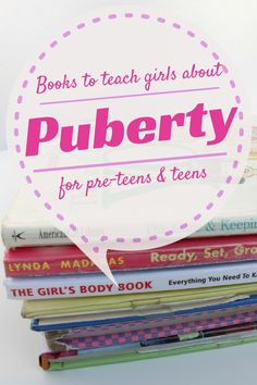Puberty is occurring much earlier for both girls and boys, these books will empower the preteens and teens in your life as they embark on puberty.  Puberty Books for Pre-Teens and Teens Girls.