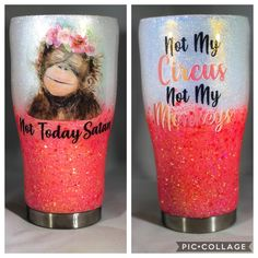 """Custom Glittered Tumbler """"Not My Circus, Not My Monkeys"""" Diy Tumblers, Personalized Tumblers, Custom Tumblers, Glitter Tumblers, Mom Tumbler, Tumbler Quotes, Tumblr Cup, Not My Circus, Cup Crafts"""