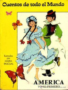CUENTOS DE TODO EL MUNDO***AMERICA***TOMO PRIMERO***ILUSTRACIONES MARIA PASCUAL***1.975 (Libros de Lance - Literatura Infantil y Juvenil - C...