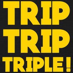 Trip Trip Triple