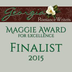 Maggie Award for Excellence in Inspirational Romance 2016 (unpublished) - Georgia Romance Writers (RWA) Writing Contests, And Peggy, Romance Authors, Historical Romance, Illusions, Awards, Blog, Writers, Georgia
