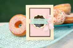 Sweet Donut greeting card.  Zero Calorie Donuts made with all Fun Stampers Journey product.