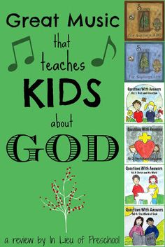Great Music that Teaches Kids about God - In Lieu of Preschool