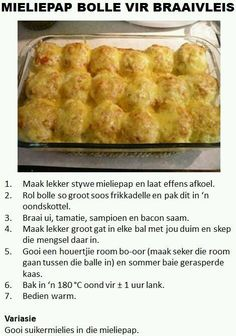 Mieliepap Bolle Vir Braaivleis, dont want to think of the syns in this dish Braai Recipes, Meat Recipes, Cooking Recipes, Fun Recipes, Recipies, South African Dishes, South African Recipes, Kos, Pap Recipe