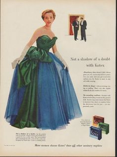 "1953 KOTEX vintage print advertisement ""Not a shadow of a doubt"" ~ Not a shadow of a doubt with Kotex ... More women choose Kotex than all other sanitary napkins ... Dress designed by Frank Starr ~"