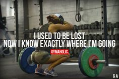 I Used To Be Lost Know Exactly Where I'm Going.