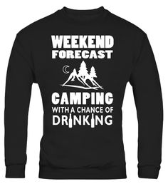 "# Weekend Forecast Camping With A Chance Of Drinking T-Shirt .  Special Offer, not available in shops      Comes in a variety of styles and colours      Buy yours now before it is too late!      Secured payment via Visa / Mastercard / Amex / PayPal      How to place an order            Choose the model from the drop-down menu      Click on ""Buy it now""      Choose the size and the quantity      Add your delivery address and bank details      And that's it!      Tags: camping gear, amping…"