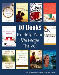 Top Ten Books to Help Your Marriage Thrive!