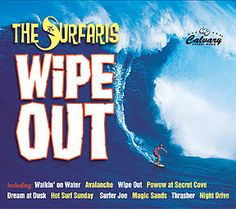 wipe out check out all albums by the surfaris Magic Sand, Night Driving, Childhood Days, Wipe Out, Try To Remember, Drummers, Percussion, Looking Back, Rock And Roll