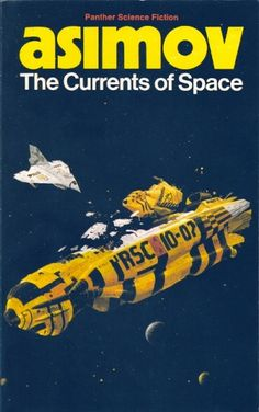 CHRIS FOSS - art for The Currents of Space by Isaac Asimov - 1973 Panther paperback