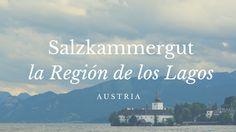Conoce esta preciosa región de #Austria Austria, Weather, Lakes, Elopements, Tips, Weather Crafts