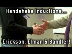James Tripp - playlist Hypnosis Induction - Handshake Inductions - Bandler, Erickson and Elman - YouTube