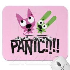 Stay Calm...Stay Calm... Panic!!! Hoops & Yoyo Mousepads