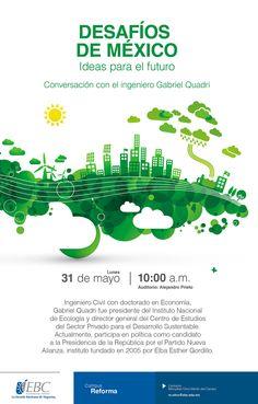 """""""Desafíos de México"""" conversación con el Ing. Gabriel Quadri en #CampusReforma"""