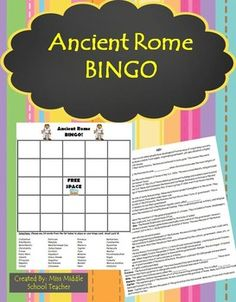 Ancient Rome Bingo This is a bingo game for middle school social studies students to review key vocabulary at the end of a unit on ancient Rome. Students fill their card with any words from the list and the teacher calls out the definition. If they know the definition and have the word on their card, they mark it. They love playing and it's a fun way to reinforce topics/vocabulary from the unit.