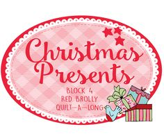 Happy Holidays Christmas Quilt | Block 4 Christmas Gifts