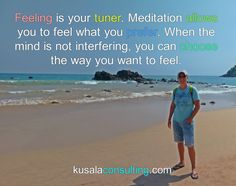 Feeling is your tuner. Meditation allows you to feel what you prefer. When the mind is not interfering, you can choose the way you want to feel #frequency #vibration #feelings #feelthefeeling #youcreateyorureality #mindsetconsultant #lifecoach #speaker #author #digitalnomad #remoteliving #traveling #srilanka