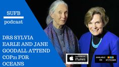 Sylvia Earle & Jane Goodall launch Tapestry of Hope at Un Climate Change Conference, Chief Seattle, Steve Irwin, Paris 2015, Jane Goodall, Gaia, Good People, Minerals, Ocean