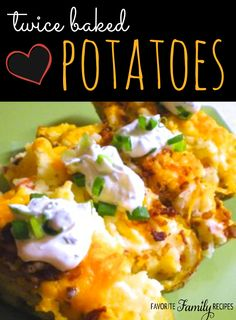 I love these Twice Baked Potatoes!
