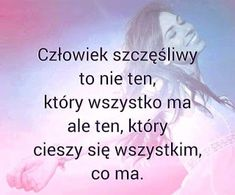 GIFY I OBRAZKI: CYTATY Wisdom Quotes, Words Quotes, Wise Words, Life Quotes, Life Slogans, Positive Quotes, Motivational Quotes, True Quotes About Life, Weekend Humor