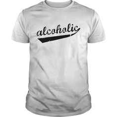 Alcoholic... T Shirts, Hoodies. Check price ==► https://www.sunfrog.com/Funny/Alcoholic-White-Guys.html?41382