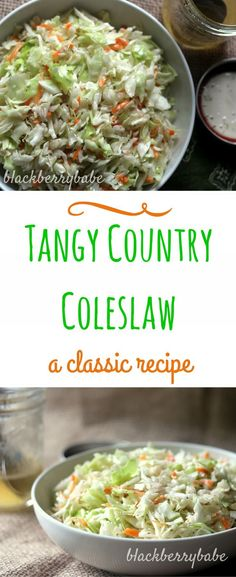 Classic Country Cole Slaw | Cabbage slaw with a tangy and sweet vinegar based dressing, no mayo! | recipe by http://blackberrybabe.com