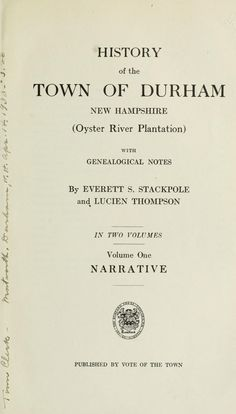 History of the town of Durham, New Hampshire (Oyster River Plantation) with genealogical notes