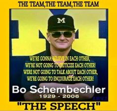 The great Bo Schembechler. Michigan Athletics, Michigan Wolverines Football, University Of Michigan, Ohio State Buckeyes, Michigan Quotes, Michigan Go Blue, Michigan Gear, Bo Schembechler, University Of Miami Hurricanes