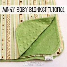 Minky Baby Blanket Tutorial | Practically Functional