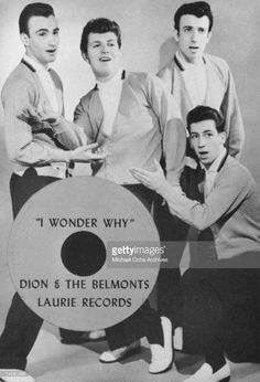 Carlo Mastroangelo, Dion DiMucci, Fred Milano, and Angelo D'Aleo (kneeling) of the doo-wop group 'Dion And The Belmonts' pose for a portrait to promote the release of their single 'I Wonder Why' which was released in 1958 on Laurie Records in New York, New York.