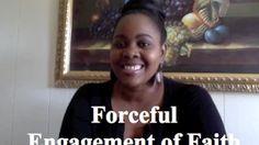 Forceful engagement of faith - www.lifethenfinance.com #women, #purpose, #coaching, #faith