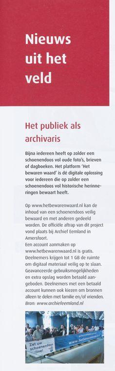 In de nieuwsrubriek van het Archievenblad (6 september 2014) een stukje over Het bewaren waard.
