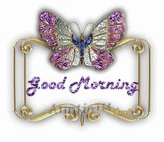 good morning sister have a nice tuesday Good Morning Sister, Good Morning Gif, Good Morning Messages, Good Morning Greetings, Good Morning Images, Morning Quotes, Good Morning Animation, Glitter Images, Glitter Pics
