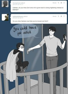 """""""Don't be foolish Grayson. That would've been boring."""""""