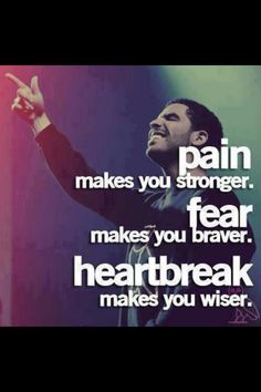 #drake #pain #fear #heartbreak #quote