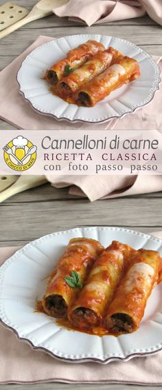 Cannelloni di carne ricetta classica primo al forno delle feste Cannelloni with meat, a classic recipe with step by step photos of baked cannelloni filled with mixed meat, with bechamel and tomato. Cannelloni Ricotta, Cannelloni Recipes, Meat Recipes, Pasta Recipes, Gourmet Recipes, Bienenstich Recipe, Beef Skillet Recipe, Kumquat Recipes, Crostata Recipe