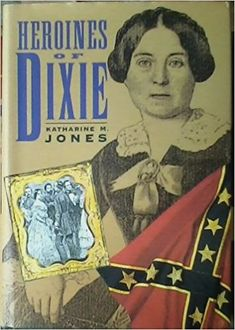 Heroines of Dixie: Confederate Women Tell Their Story of the War (Civil War Library) Civil War Books, Southern Heritage, Us History, American Civil War, Heroines, Book Publishing, Book Worms, Book Art, Books To Read