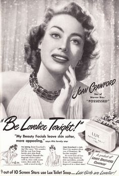 1947 Beauty Ad, Lux Toilet Soap, with Actress Joan Crawford