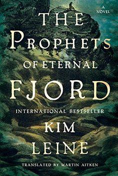 Prophets of Eternal Fjord: A Novel by Kim Leine http://www.amazon.com/dp/B00OD8Z2LW/ref=cm_sw_r_pi_dp_T-chwb01FZTHB