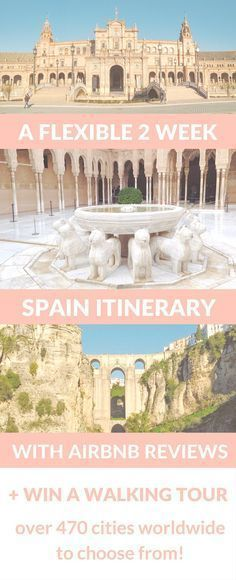 A flexible 2-3 week Spain itinerary including what to see, where to stay (actual Airbnb reviews), how to get around + other handy tips! Plus a GIVEAWAY