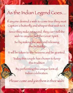 Indian Legend to read at butterfly releases for weddings.