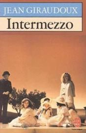"""Intermezzo"" de Jean GIRAUDOUX <3<3<3<3 PIÈCE DE THEATRE"