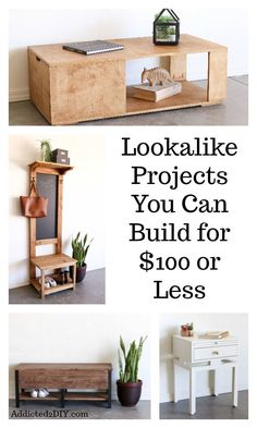 Build your own wood furniture Minimalist Learn How To Build Four Different Lookalike Furniture Projects For 100 Or Less For Each Project Diy Pinterest 1545 Best Diy Furniture And Wood Projects Images In 2019 Bricolage